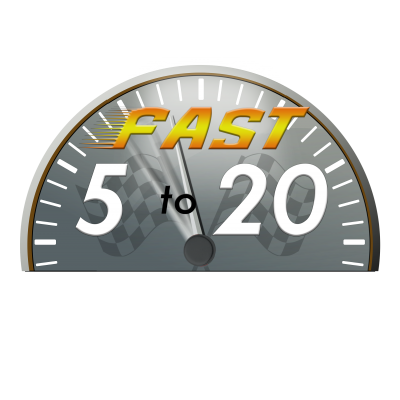 Fast 5 to 20